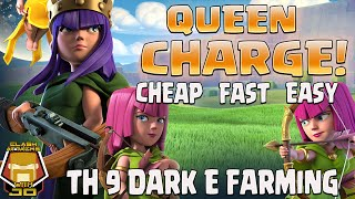 Queen Charge | TH 9 Dark Farming | Clash of Clans