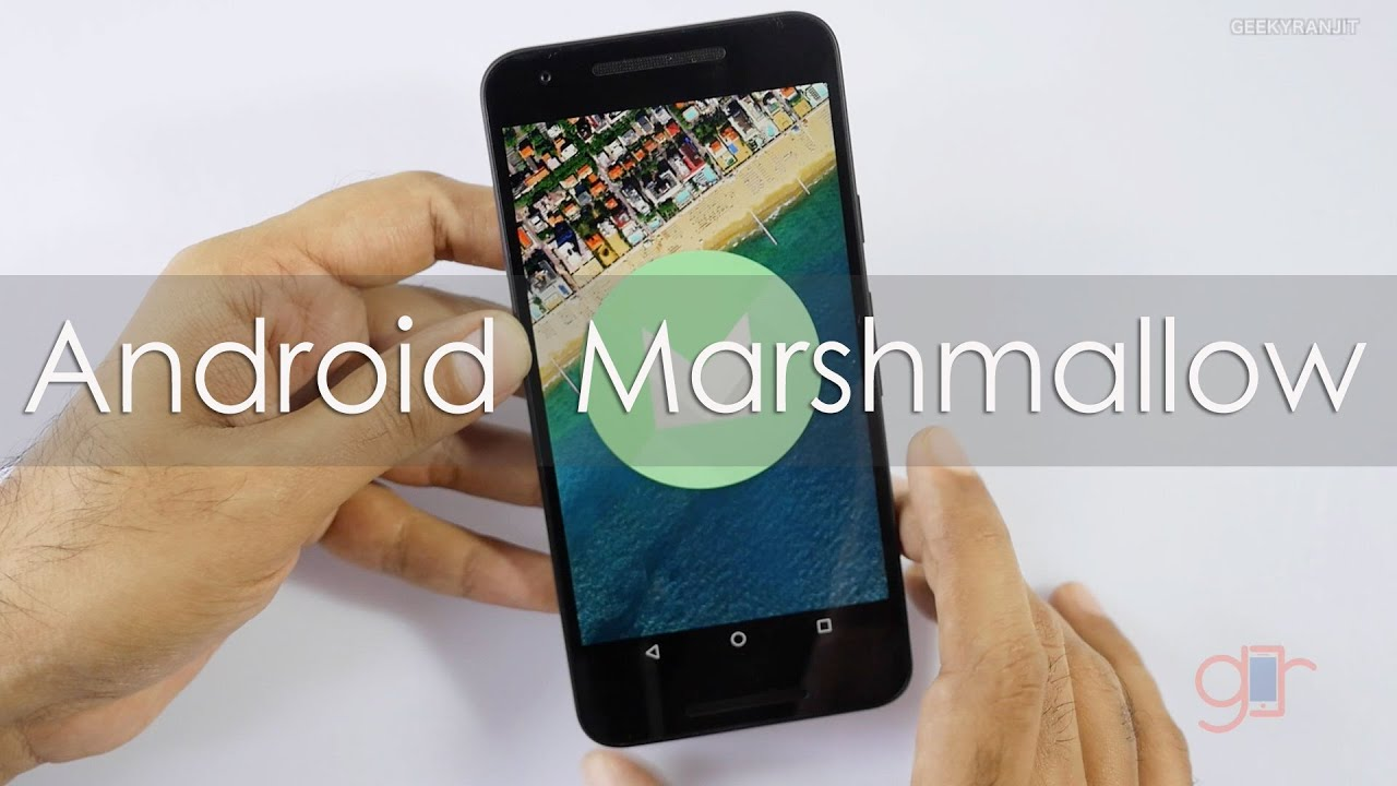Android 6.0 Marshmallow New Features & Tips using Nexus 5X ...