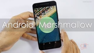 Android 6.0 Marshmallow New Features & Tips using Nexus 5X