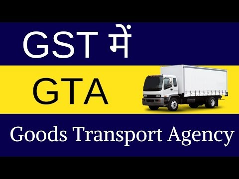 GTA under GST | Exemptions | Reverse Charge | Input Tax Credit | Invoice |