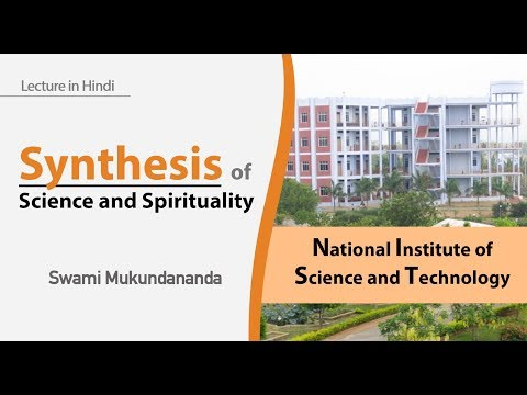 Synthesis of Science and Spirituality | National Institute of Science and Technology | (In Hindi)