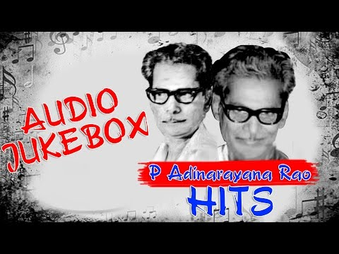 Top 10 songs of P Adinarayana Rao | Telugu Movie Audio Jukebox