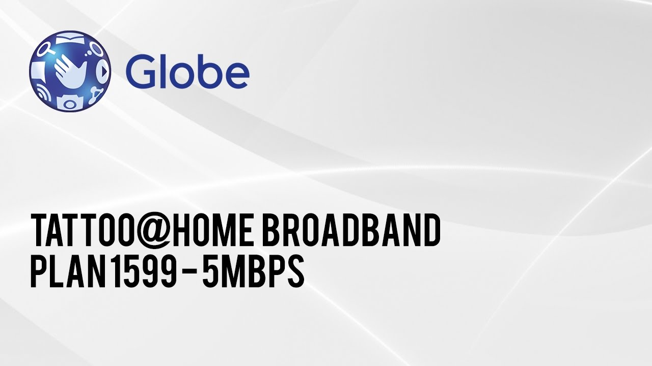 Globe Tattoo Home Broadband Plan 1599 5Mbps Feb 2015