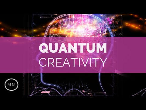 Quantum Creativity - Increased Creativity / Imagination - Theta Binaural Beats - Focus Music