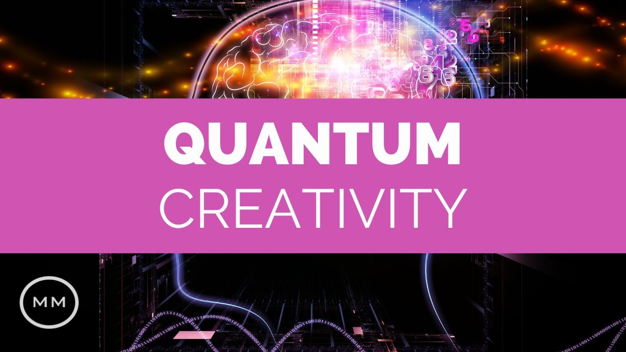 Quantum Creativity - Binaural Beats for Creativity, Imagination & Visualization - Meditation Mus