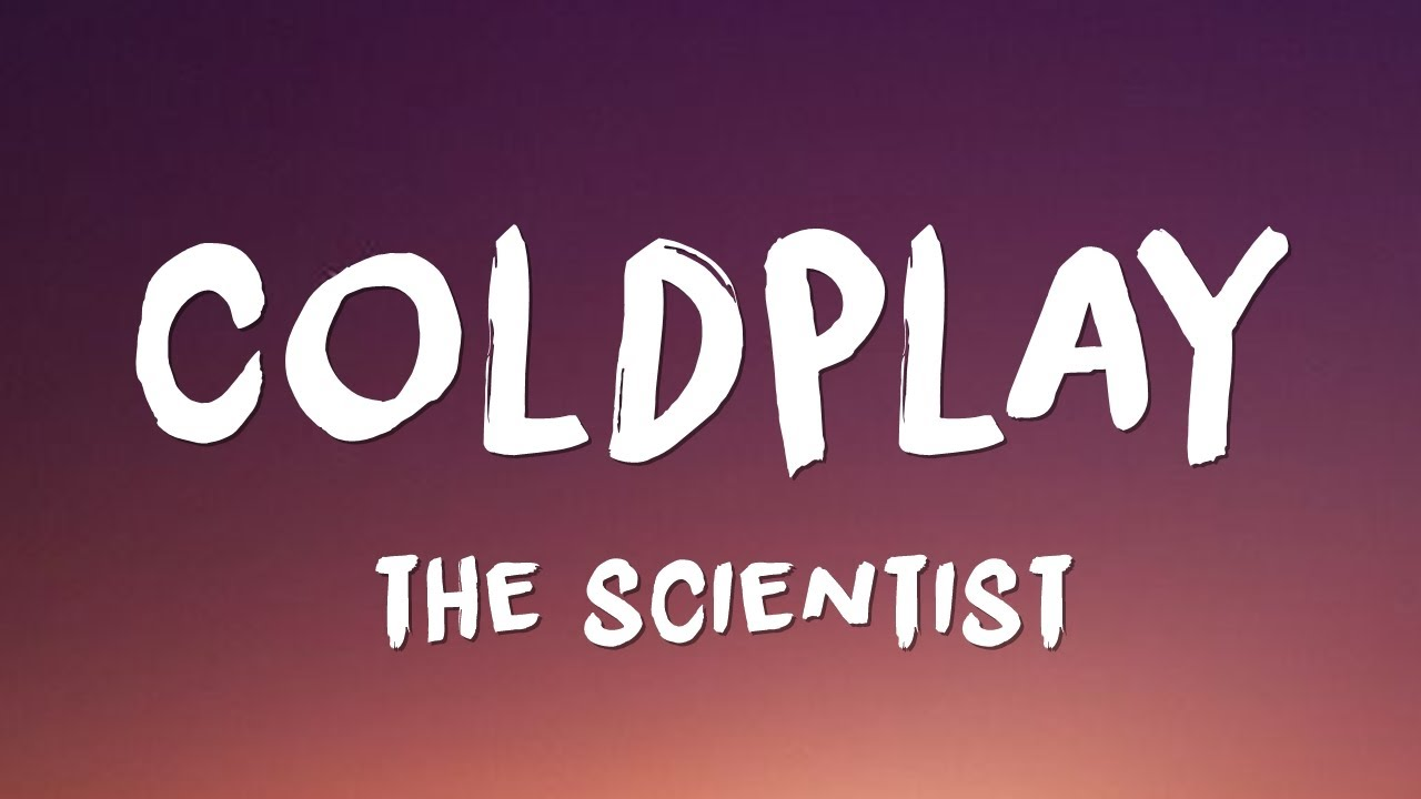 Coldplay — The Scientist // Lyrics (BRGR LoFi Remix)