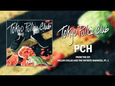 Tokyo Police Club - PCH