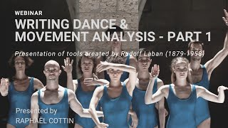 PART 1:''Writing Dance & Movement Analysis''