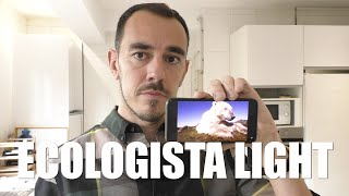 ECOLOGISTA LIGHT
