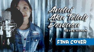 Lagu Anak Indonesia - ANDAI AKU TLAH DEWASA - Sherina - Cover