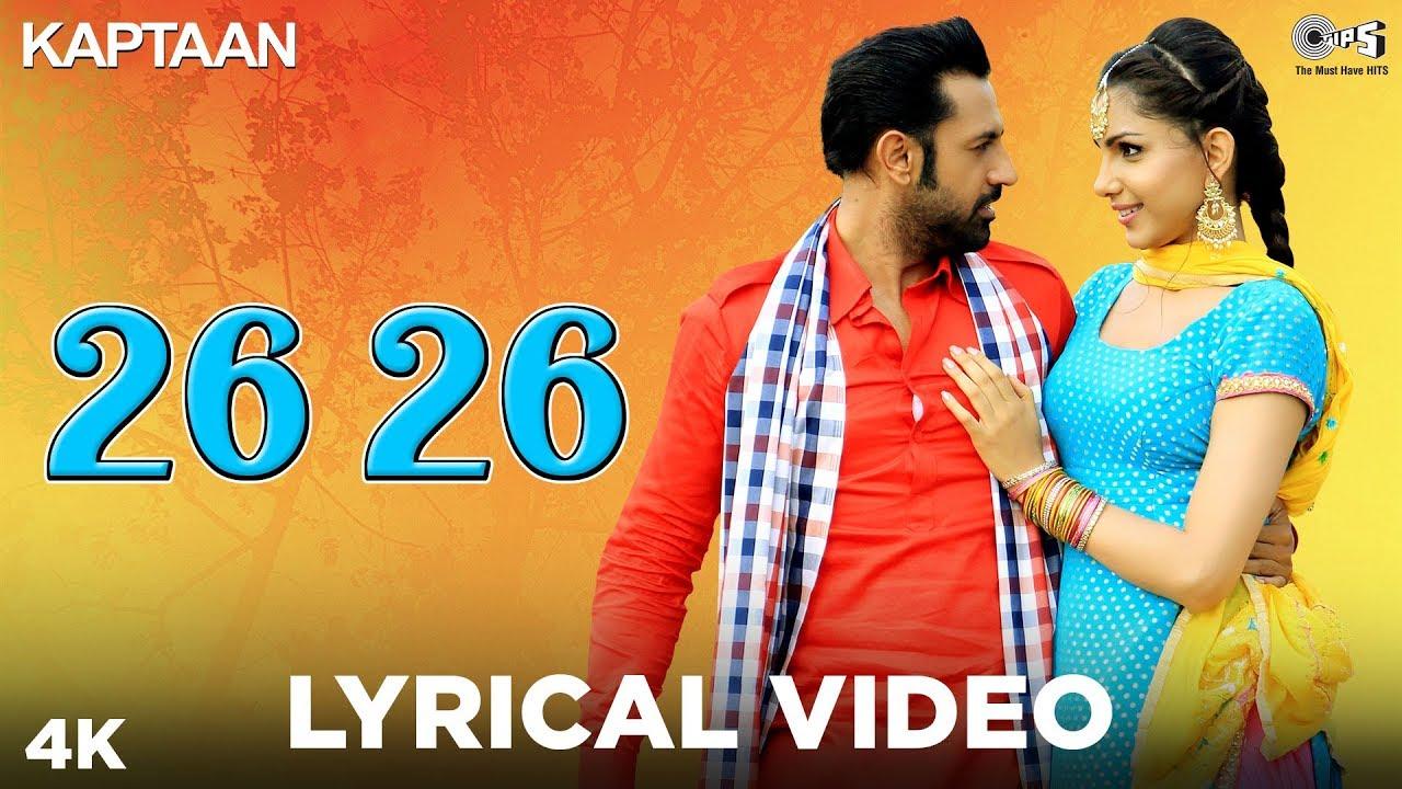 26 26 Lyrical Video - Kaptaan | Gippy Grewal, Monica Gill | DJ Flow, Amrit Maan | Punjabi Song