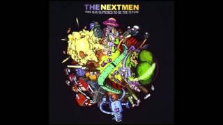 The Nextmen - The Drop Feat.  Joe Dukie