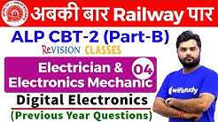11:00 AM - RRB ALP CBT-2 2018 | Electrician by Ratnesh Sir | Digital Electronics (Previous Year Qn)