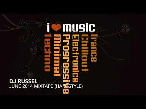 DJ Russel - June 2014 mixtape hardstyle