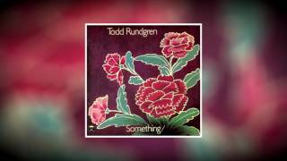 Todd Rundgren - Hello It's Me [432 hz]