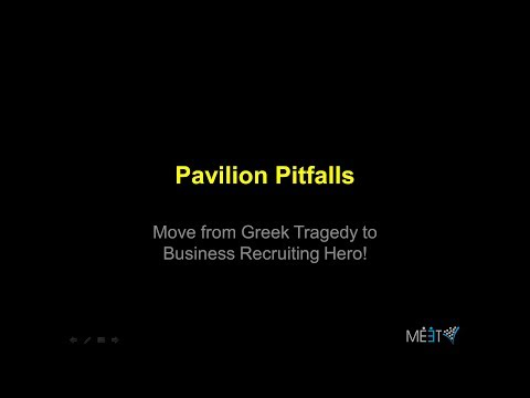 Pavilion Pitfalls: Move from Greek Tragedy to Business Recruiting HERO!