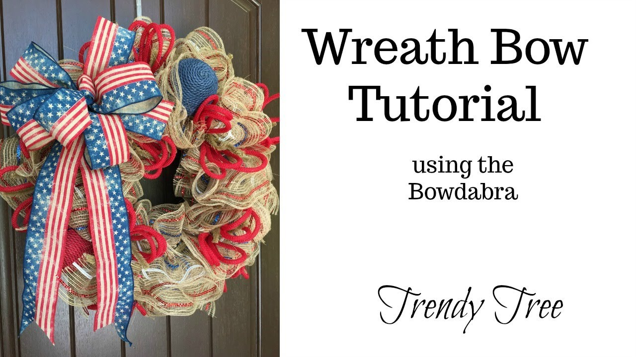 How To Make Wreath Bows