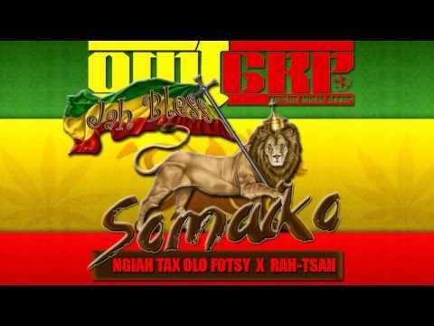 SOMAIKO - Ngiah Tax Olofotsy feat.Rah Tsah ( OMG)