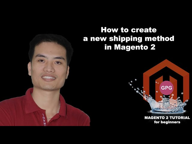 How to create a new shipping method in Magento 2