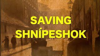 Saving Shnipeshok
