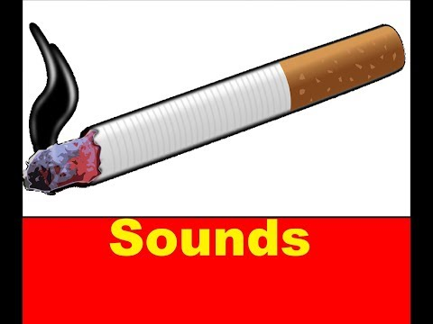 Cigarette Sound Effects All Sounds