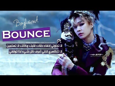 Boyfriend(보이프렌드) _ BOUNCE - Arabic Sub - الترجمة العربية