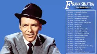 Frank Sinatra Greatest Hits    The Best Of Frank Sinatra    Frank Sinatra Playlist 2018 720p