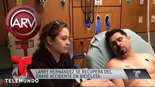 Baixar Larry Hernández se recupera de accidente   Al Rojo Vivo   Telemundo