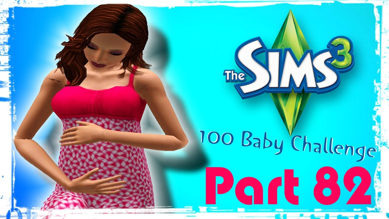The Sims 3: 100 Baby Challenge | Part 82