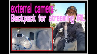 camcorder DSLR with iPhone Backpack bag for IRL live stream on twitch or facebook / Youtube