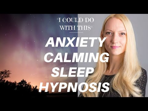 ANXIETY RELIEF SLEEP HYPNOSIS - Calming Guided Sleep Hypnosis (Female Voice Only)