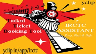 IRCTC Tatkal Train Ticket Reservation Software - 100% ticket guarantee.