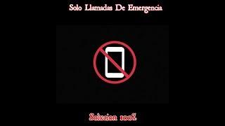 Sólo llamadas de emergencia SOLUCIÓN 100%