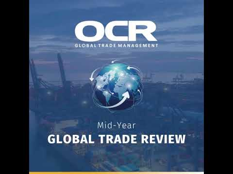 OCR Mid-Year Global Trade Review