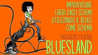Maurizio Pugno - BLUESLAND: l'improvvisazione lirico-melodica