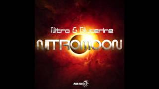 NITRO & GLYCERINE - NITROMOON