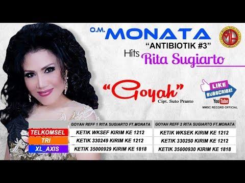 GOYAH -- RITA SUGIARTO Ft.MONATA ( mmsc record )