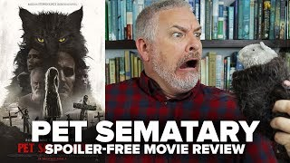Pet Sematary (2019) Movie Review (No Spoilers)