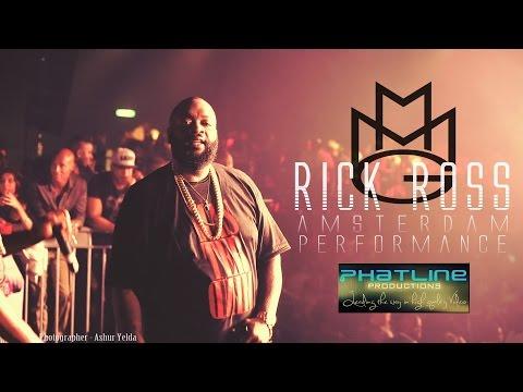 RICK ROSS Best Amsterdam FULL Live Performance/Concert 2014 [VIDEO] @rickyrozay @phatlineprod