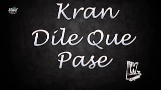 kran-dile-que-pase