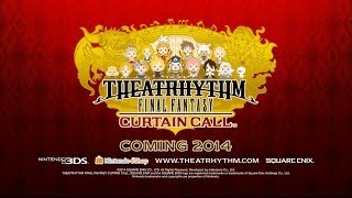 THEATRHYTHM FINAL FANTASY CURTAIN CALL Announcement Trailer