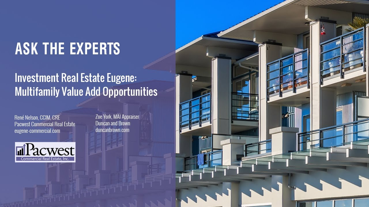 Investment Real Estate Eugene: Multifamily Value Add