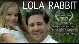 Lola Rabbit (2014) - Short Film