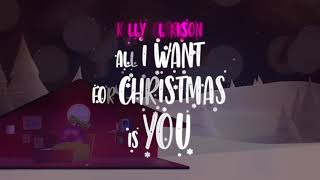 Kelly Clarkson - All I Want For Christmas Is You [Official Lyric Video] YouTube Videos