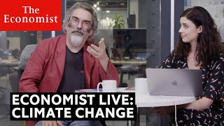 Climate Change: The Economist live Q&A