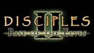Disciples 2:Gold - part 1 (rise of the elves)