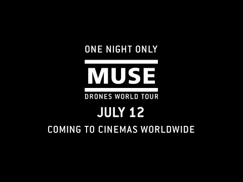 """MUSE: Drones World Tour // """"Knights of Cydonia"""" Teaser [In Cinemas Worldwide 12 July]"""
