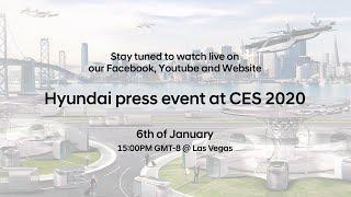CES 2020 Livestream l Hyundai Press Event