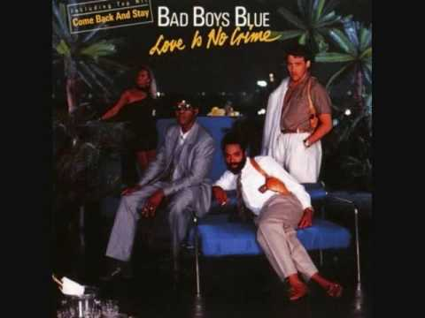 BAD BOYS BLUE – Love Is No Crime