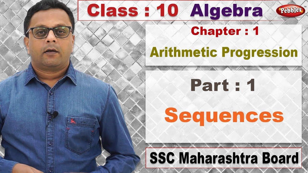 Class 10 | Maths | Algebra | Chapter 01 | Arithmetic Progression | Part 1 |  Sequences